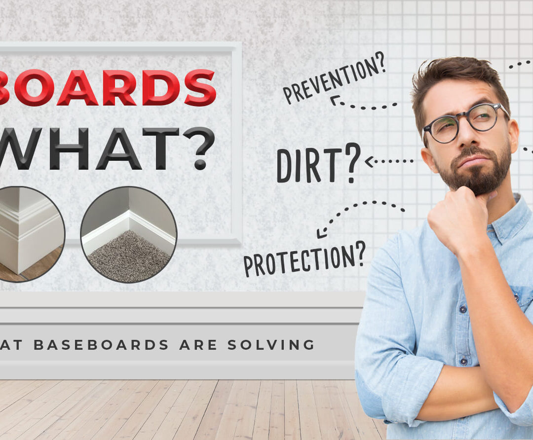 What are Baseboards for?