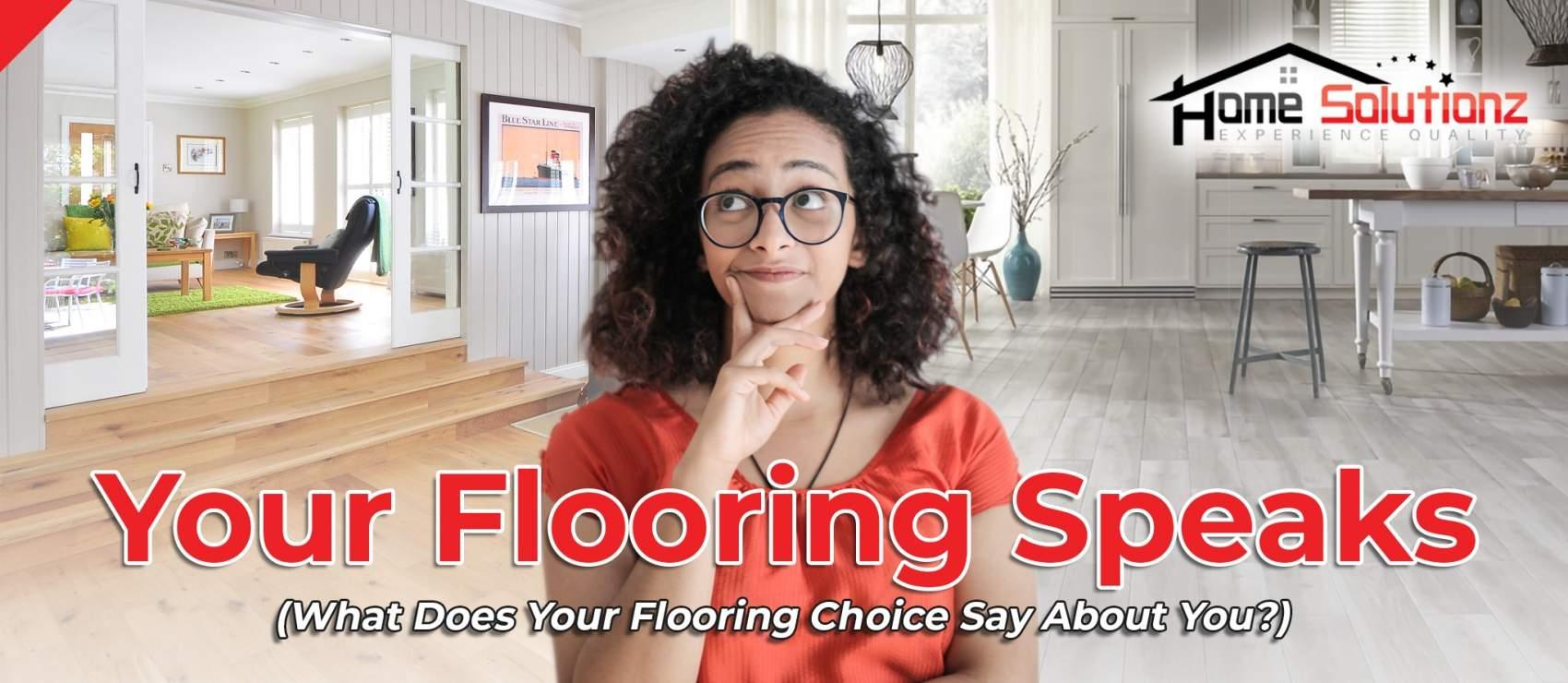 Your Flooring Speaks