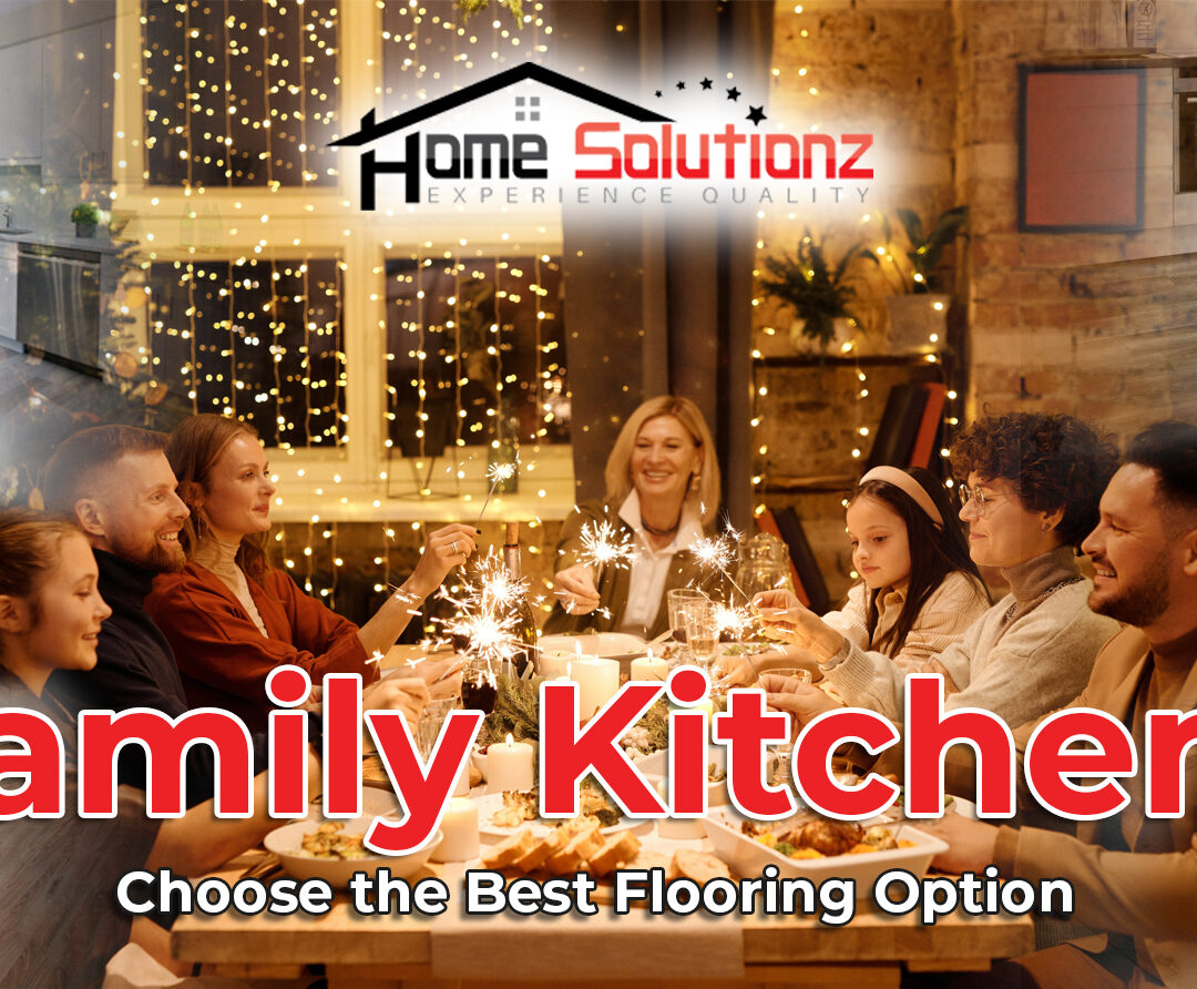 Family Kitchens | Choose the Best Flooring Option
